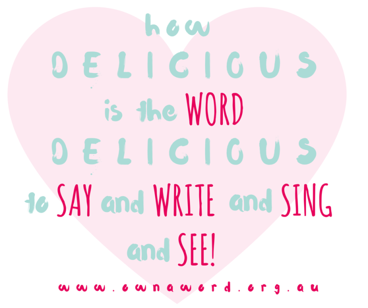 Delicious - Emma Bowd Owns A Word