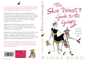 The Shoe Princess's Guide to the Galaxy, by Emma Bowd (Bloomsbury, 2009)