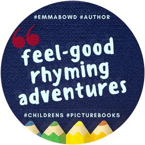 Feel Good Rhyming Adventures - Emma Bowd