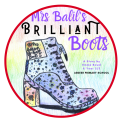 Mrs Balil's Brilliant Boots